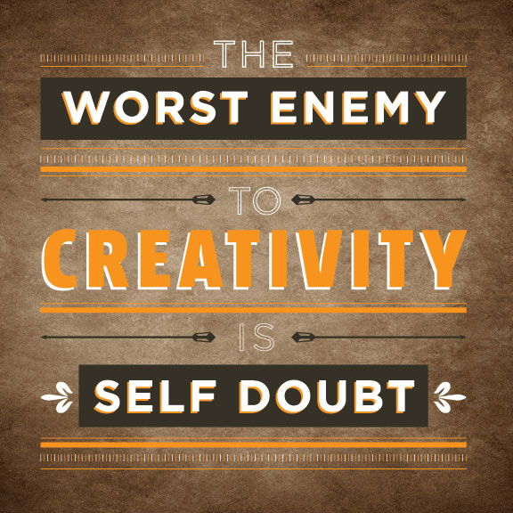 worst enemy to creativity
